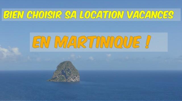 Bien choisir sa location vacances en Martinique
