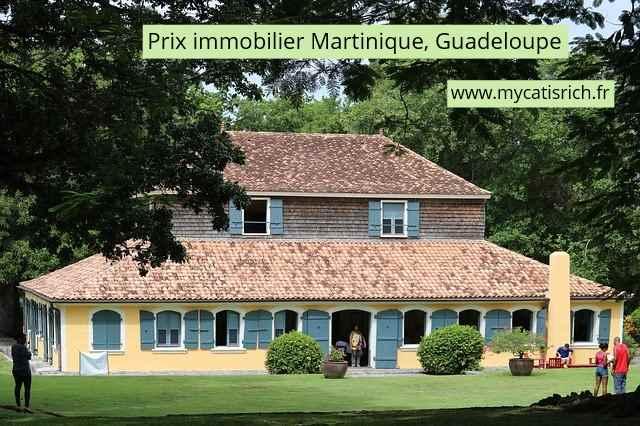 prix immobilier Martinique Guadeloupe